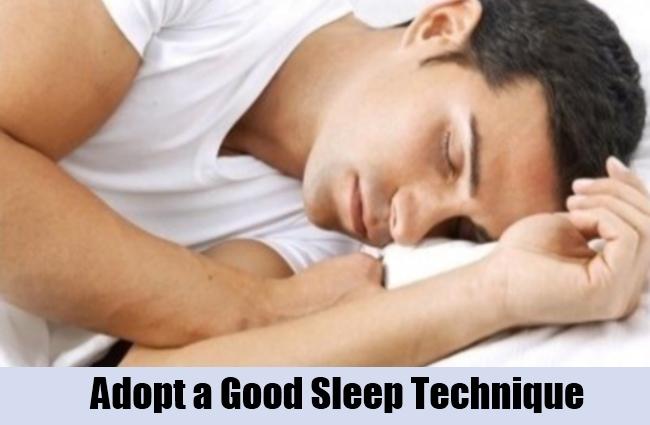 Adopt a Good Sleep Technique