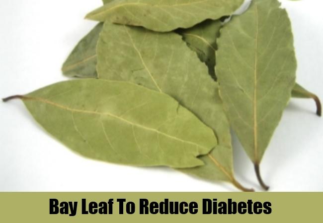 Bay Leaf To Reduce Diabetes