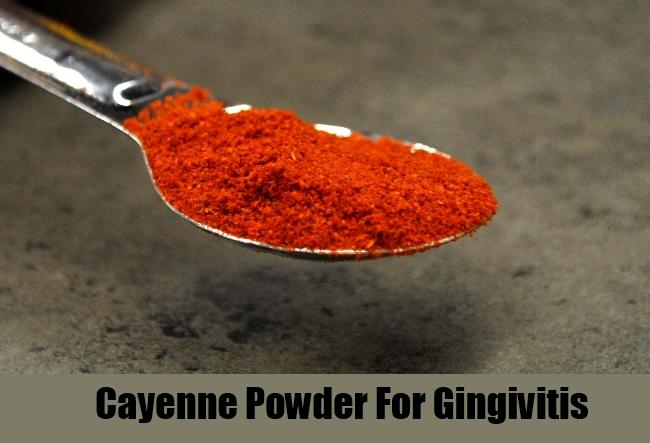 Cayenne Powder For Gingivitis