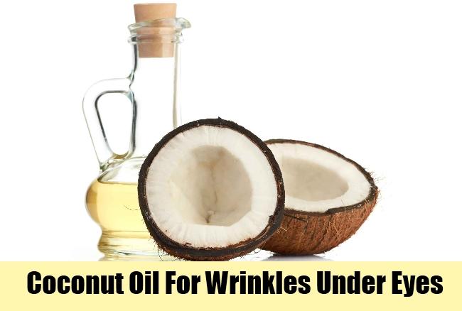 Coconut Oil For Wrinkles Under Eyes