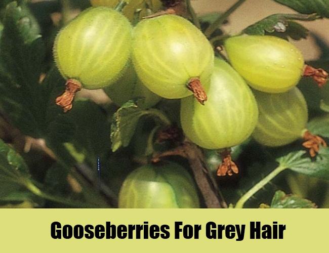 Gooseberries For Grey Hair