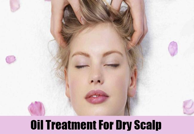 Oil Treatment For Dry Scalp