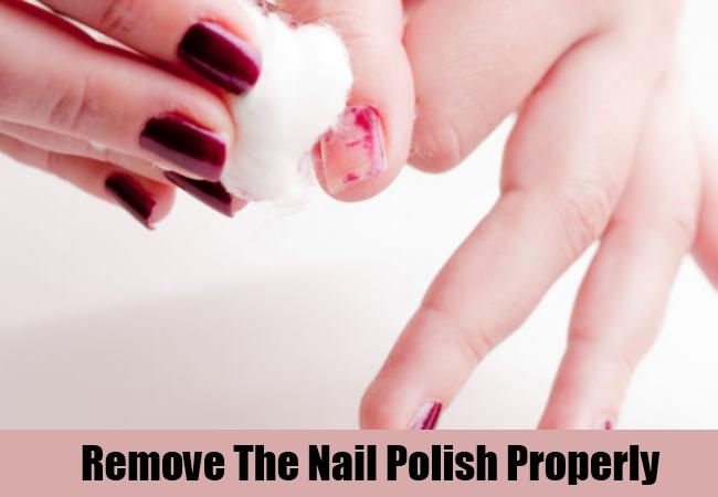 Remove The Nail Polish Properly