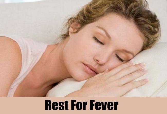 Rest For Fever