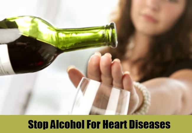 Stop Alcohol For Heart Diseases