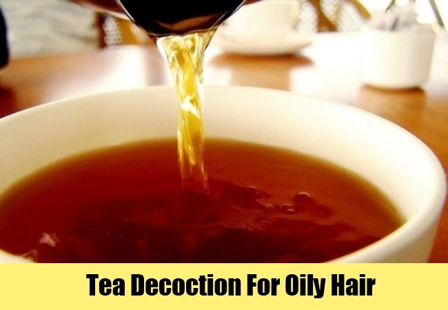 Tea Decoction For Oily Hair