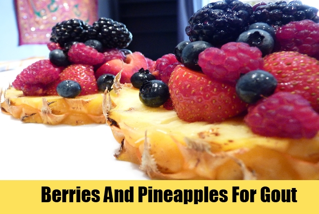Berries And Pineapples For Gout