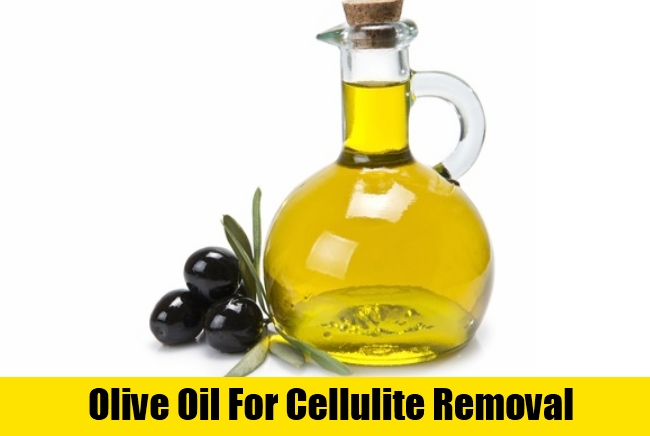Olive Oil For Cellulite Removal