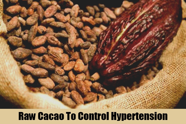 Raw Cacao To Control Hypertension