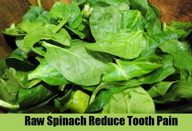 Raw Spinach Reduce Tooth Pain
