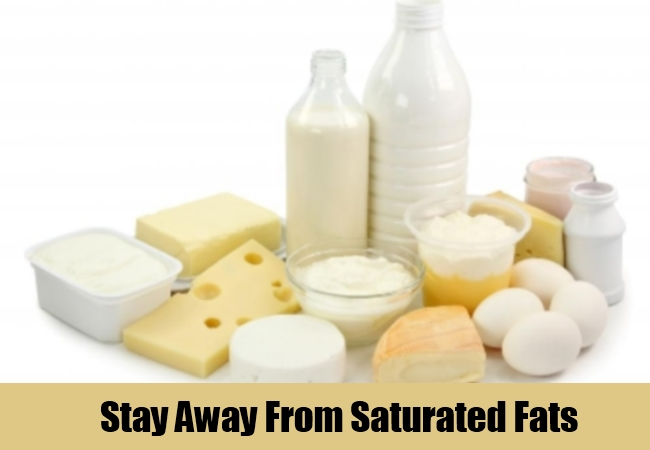 Stay Away From Saturated Fats