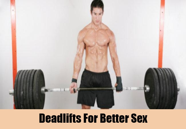 Deadlifts For Better Sex