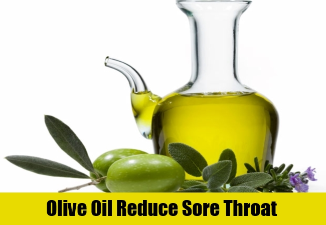 Olive Oil Reduce Sore Throat
