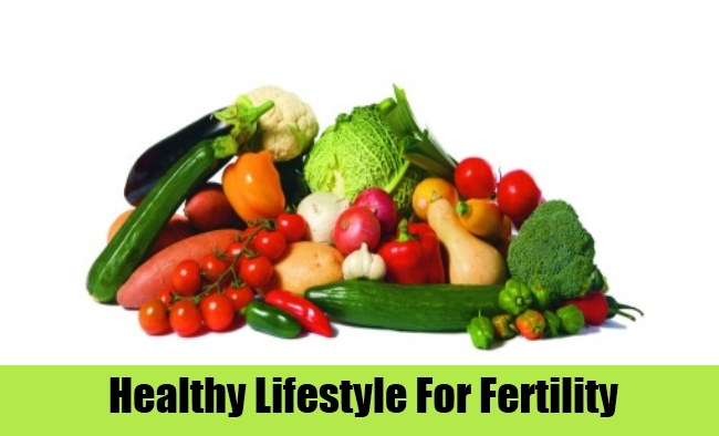 Healthy Lifestyle For Fertility