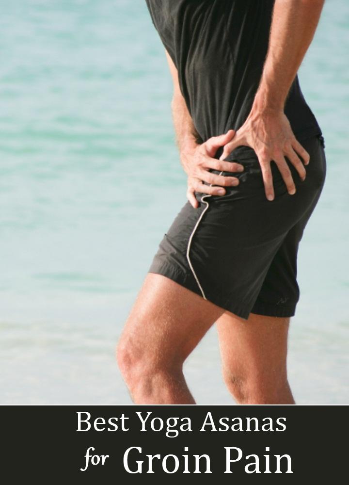Yoga Asanas For Groin Pain