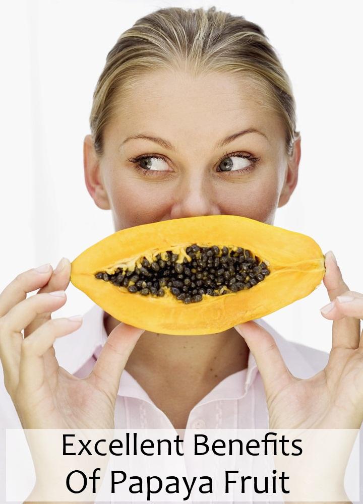 Excellent Benefits Of Papaya Fruit